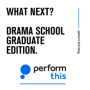 What next? Drama school graduate edition.
